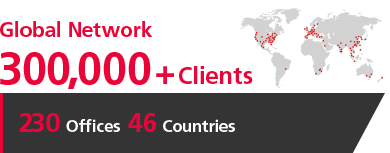 [Global Network] 250,000+ Clients [210 Offices 46 Countries]