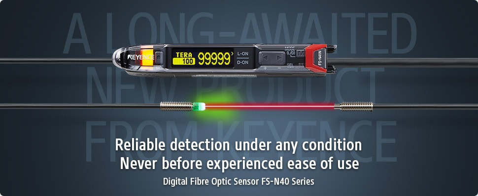 A long-awaited new product from KEYENCE / Reliable detection under any condition Never before experienced ease of use / Digital Fibre Optic Sensor FS-N40 Series