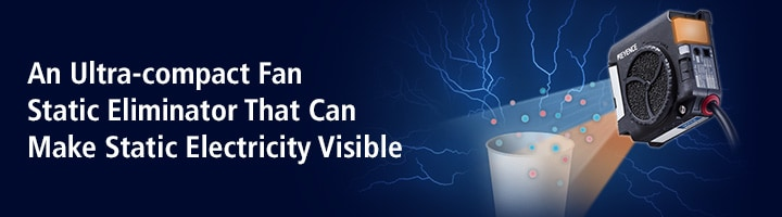 An Ultra-compact Fan Static Eliminator That Can Make Static Electricity Visible